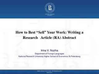 """How to Best """"Sell"""" Your Work: Writing a Research   Article  ( RA) Abstract"""