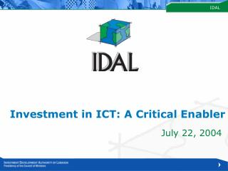 Investment in ICT: A Critical Enabler