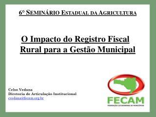 6°  Seminário  Estadual da Agricultura