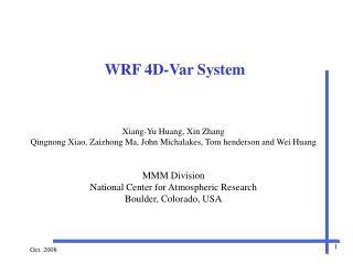 WRF 4D-Var System