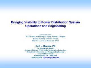 Bringing Visibility to Power Distribution System Operations and Engineering