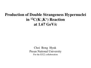 Production of Double Strangeness Hypernuclei  in  12 C(K - ,K + ) Reaction  at 1.67 GeV/c