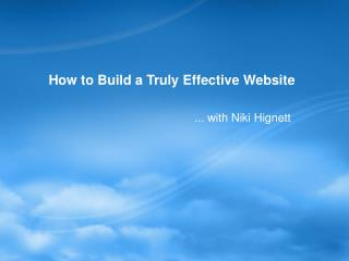 How to Build a Truly Effective Website