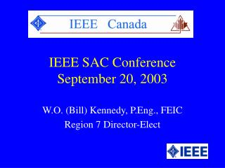 IEEE SAC Conference September 20, 2003