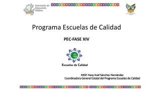 Programa Escuelas de Calidad PEC-FASE XIV
