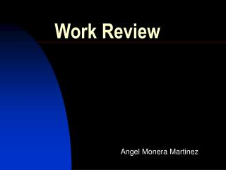 Work Review