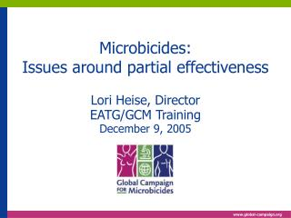 Microbicides: Issues around partial effectiveness