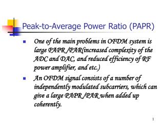 Peak-to-Average Power Ratio (PAPR)