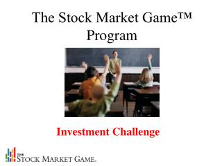 The Stock Market Game™ Program
