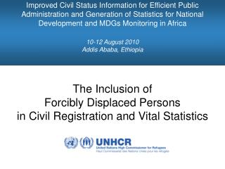 The Inclusion of  Forcibly Displaced Persons  in Civil Registration and Vital Statistics