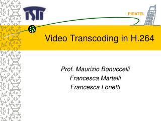 Video Transcoding in H.264