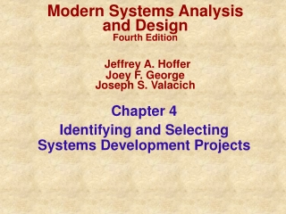Identifying  Selecting  Systems Development  Projects