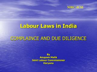 Labour Laws in India  COMPLAINCE AND DUE DILIGENCE