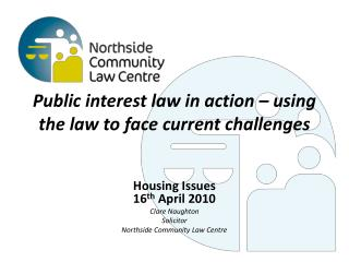 Public interest law in action – using the law to face current challenges