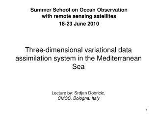 Three-dimensional variational data assimilation system in the Mediterranean Sea