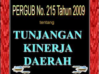 PERGUB No. 215 Tahun 2009
