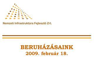 BERUH�Z�SAINK 2009. febru�r 18.
