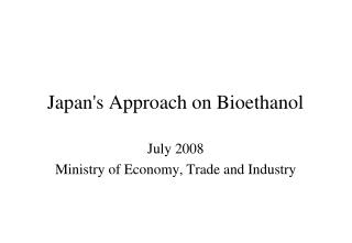 Japan's Approach on Bioethanol