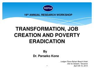 TRANSFORMATION, JOB CREATION AND POVERTY ERADICATION