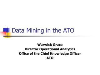 Data Mining in the ATO