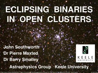 ECLIPSING  BINARIES IN  OPEN  CLUSTERS