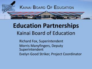 Education Partnerships Kainai Board of Education