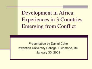 Development in Africa: Experiences in 3 Countries Emerging from Conflict