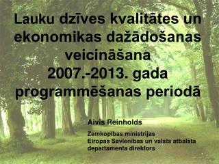 Aivis Reinholds Zemkopības ministrijas