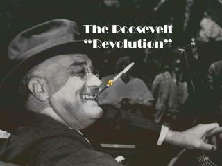 "The Roosevelt ""Revolution"""
