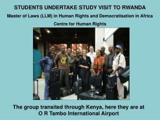 STUDENTS UNDERTAKE STUDY VISIT TO RWANDA