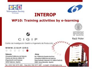 INTEROP WP10: Training activities by e-learning