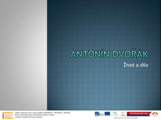Anton�n Dvo?�k