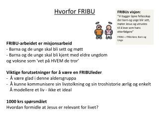 Hvorfor FRIBU