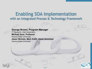 Enabling SOA Implementation with an Integrated Process & Technology Framework