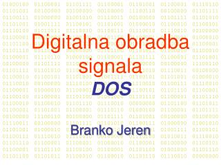 Digitalna obradba signala DOS