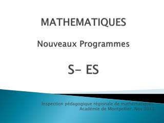 MATHEMATIQUES  Nouveaux Programmes   S- ES