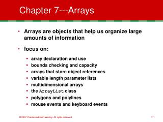Chapter 7---Arrays