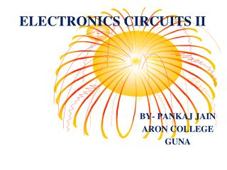 ELECTRONICS CIRCUITS II