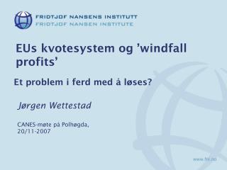 EUs kvotesystem og 'windfall profits'