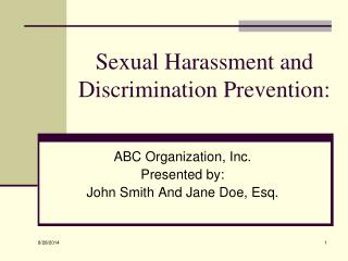 Sexual Harassment and  Discrimination Prevention: