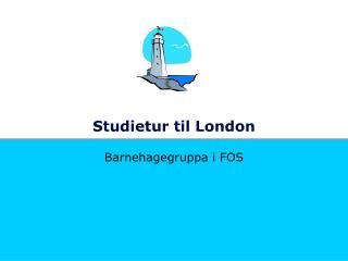 Studietur til London