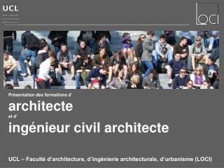 Pr�sentation des formations d� architecte et d� ing�nieur civil architecte