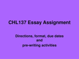 CHL137 Essay Assignment