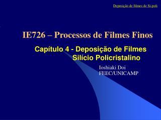 Capítulo 4 - Deposição de Filmes Silício Policristalino