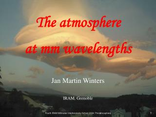 The atmosphere  at mm wavelengths
