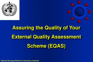 Assuring the Quality of Your External Quality Assessment Scheme (EQAS)