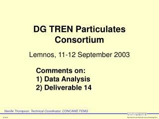 DG TREN Particulates Consortium