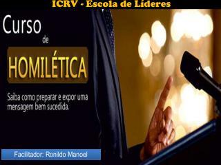 Facilitador:  Ronildo  Manoel