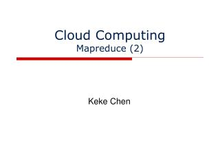 Cloud Computing Mapreduce (2)
