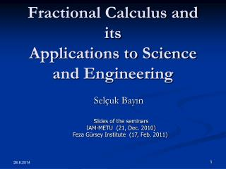 Fractional Calculus and its Applications to Science and Engineering